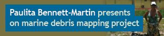 Paulita Bennett-Martin (MDP '16) presents on marine debris mapping project