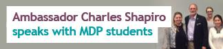 Ambassador Charles Shapiro speaks with Emory MDP students