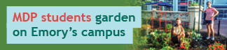 MDP Garden on Emory's Campus