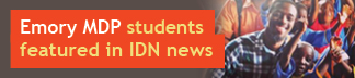 Emory MDP students featured in IDN news