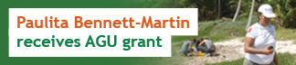 Paulita Bennett-Martin is AGU grant recipient