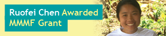 Ruofei Chen Awarded MMMF Grant