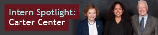Intern Spotlight: Carter Center