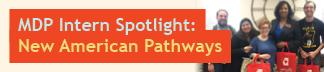 MDP Intern Spotlight: New American Pathways